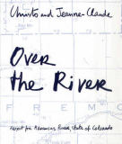 Christo und Jeanne-Claude - Over the River, Project for Arkansas  River
